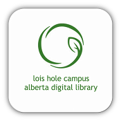 Lois Hole Campus Alberta Digital Library